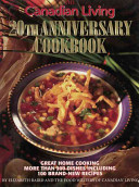 The Canadian Living 20th Anniversary Cookbook