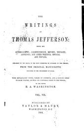 The Writings of Thomas Jefferson: Volume 7