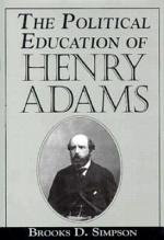 The Political Education of Henry Adams