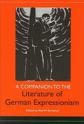 A Companion to the Literature of German Expressionism PDF