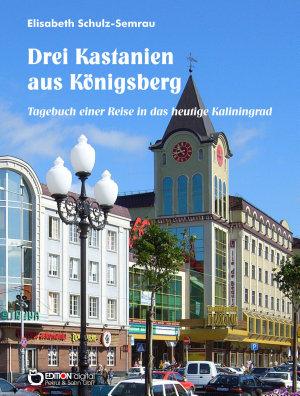 Drei Kastanien aus K  nigsberg PDF