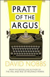 Pratt Of The Argus: (Henry Pratt)