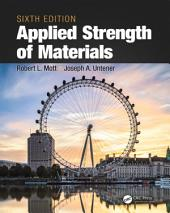 Applied Strength of Materials, Sixth Edition: Edition 6