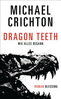 Dragon Teeth     Wie alles begann PDF