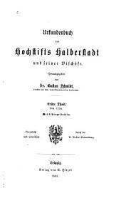 Urkundenbuch des Hochstifts Halberstadt und seiner Bischöfe: Band 1