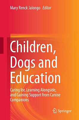 Children  Dogs and Education