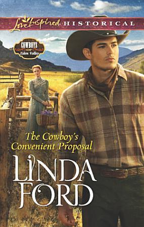 The Cowboy s Convenient Proposal PDF
