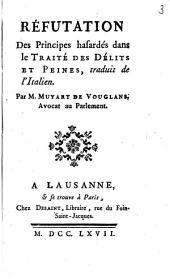 Réfutation des principes hasardés dans le Traité des délits et des peines, traduit de l'italien