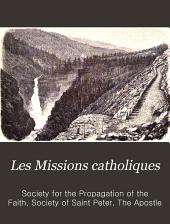 Les Missions Catholiques: Volume32