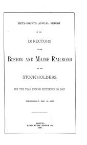 Annual Report of the Directors of the Boston and Maine Railroad to the Stockholders: Volume 54