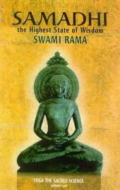 Samadhi the Highest State of Wisdom: Yoga the Sacred Science