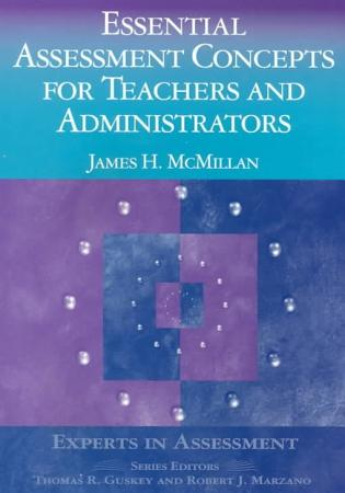 Essential Assessment Concepts for Teachers and Administrators PDF