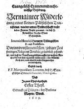 Evangelisches Examen ... vermainter Widerlegung eines ... päbstlichen Tractätleins ...