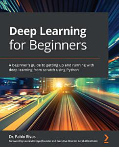 Deep Learning for Beginners Book
