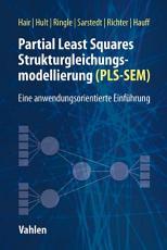 Partial Least Squares Strukturgleichungsmodellierung PDF
