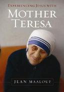Experiencing Jesus with Mother Teresa Book