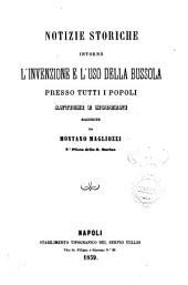 Notizie storiche intorno l'invenzione e l'uso della bussola presso tutti i popoli antichi e moderni raccolte da Montano Magliozzi