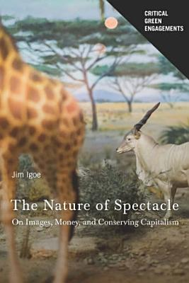 The Nature of Spectacle