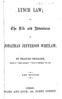 Lynch Law  or  the Life and Adventures of Jonathan Jefferson Whitlaw     New edition PDF