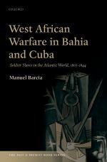 West African Warfare in Bahia and Cuba