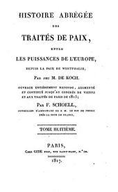 Histoire abrégée des traités de paix entre les puissances de l'Europe, depuis la Paix de Westphalie: Volume8