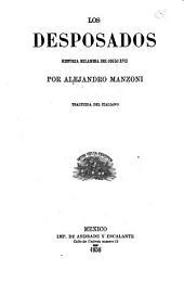 Los desposados: historia milanesa del siglo XVII traducida del italiano, Volumen 2