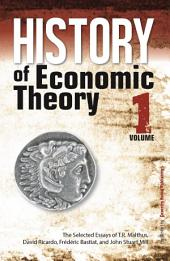 History of Economic Theory: The Selected Essays of T.R. Malthus, David Ricardo, Frederic Bastiat, and John Stuart Mill