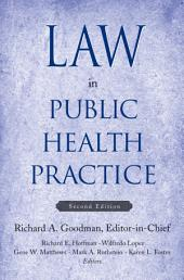 Law in Public Health Practice: Edition 2