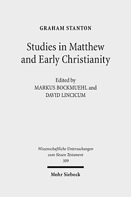 Studies in Matthew and Early Christianity