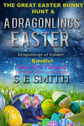 A Dragonling's Easter: Dragonlings of Valdier Book 1