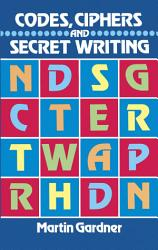 Codes Ciphers And Secret Writing Book PDF