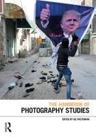 The Handbook of Photography Studies PDF