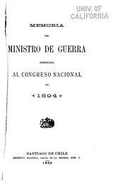 Memoria que el Ministro de Guerra presenta al Congreso Nacional en ...