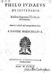 De septenario, ejusdem fragmenta 2 e libro de providentia ... edita a Davide Hoeschelio
