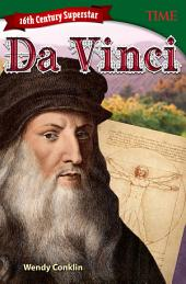 16th Century Superstar: Da Vinci