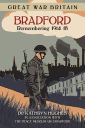 Bradford: Remembering 1914-18