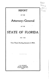 Report of the Attorney-General of the State of Florida
