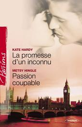 La promesse d'un inconnu - Passion coupable (Harlequin Passions)