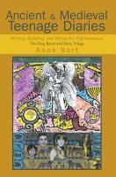 Ancient and Medieval Teenage Diaries PDF