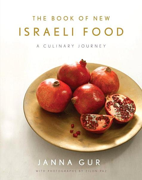 Download The Book of New Israeli Food Book