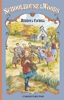 Schoolhouse in the Woods PDF