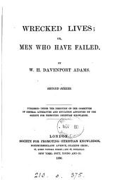 Wrecked lives; or, Men who have failed: Volume 2