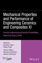 Mechanical Properties and Performance of Engineering Ceramics and Composites XI