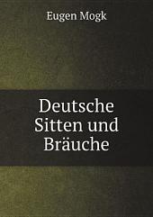 Deutsche Sitten und Br?uche