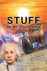 Stuff We All Should Know PDF