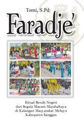 Faradje: Ritual Bersih Negeri dari Segala Macam Marabahaya di Kalangan Masyarakat Melayu Kabupaten Sanggau