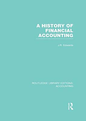 A History of Financial Accounting  RLE Accounting