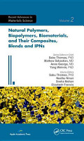 Natural Polymers  Biopolymers  Biomaterials  and Their Composites  Blends  and IPNs PDF