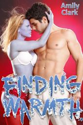 Finding Warmth (Dead Rising, #3)