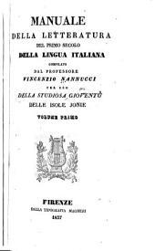 Manuale della letteratura del primo secolo della lingua italiana: Volumi 1-3